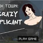 Fuck Town: Crazy Applicant